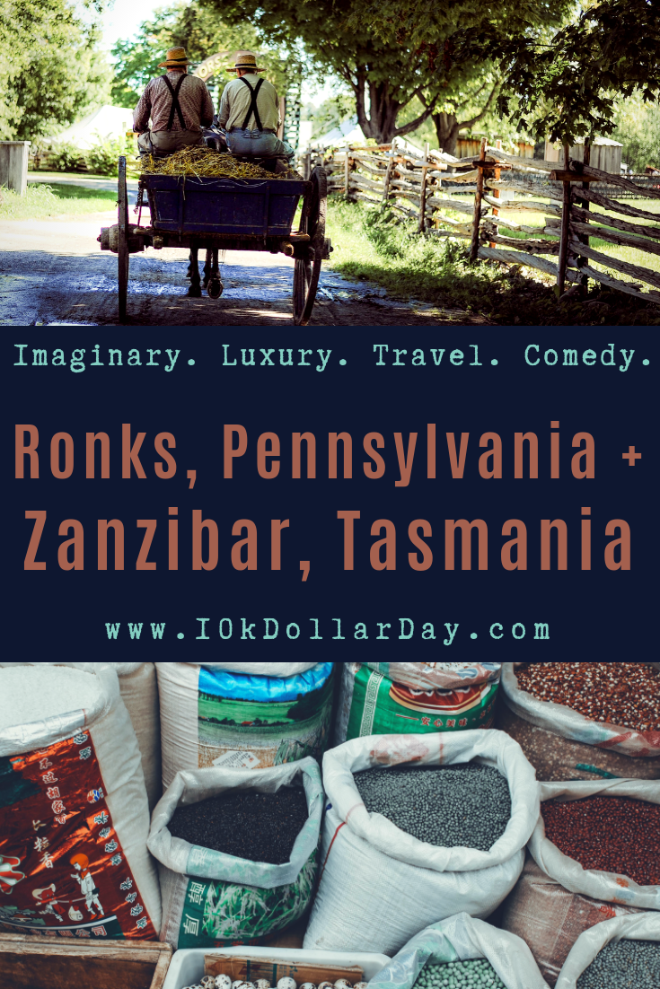10K Dollar Day in Ronks, Pennsylvania + Zanzibar, Tasmania
