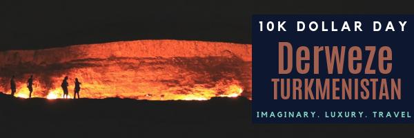 10K Dollar Day in Derweze, Turkmenistan