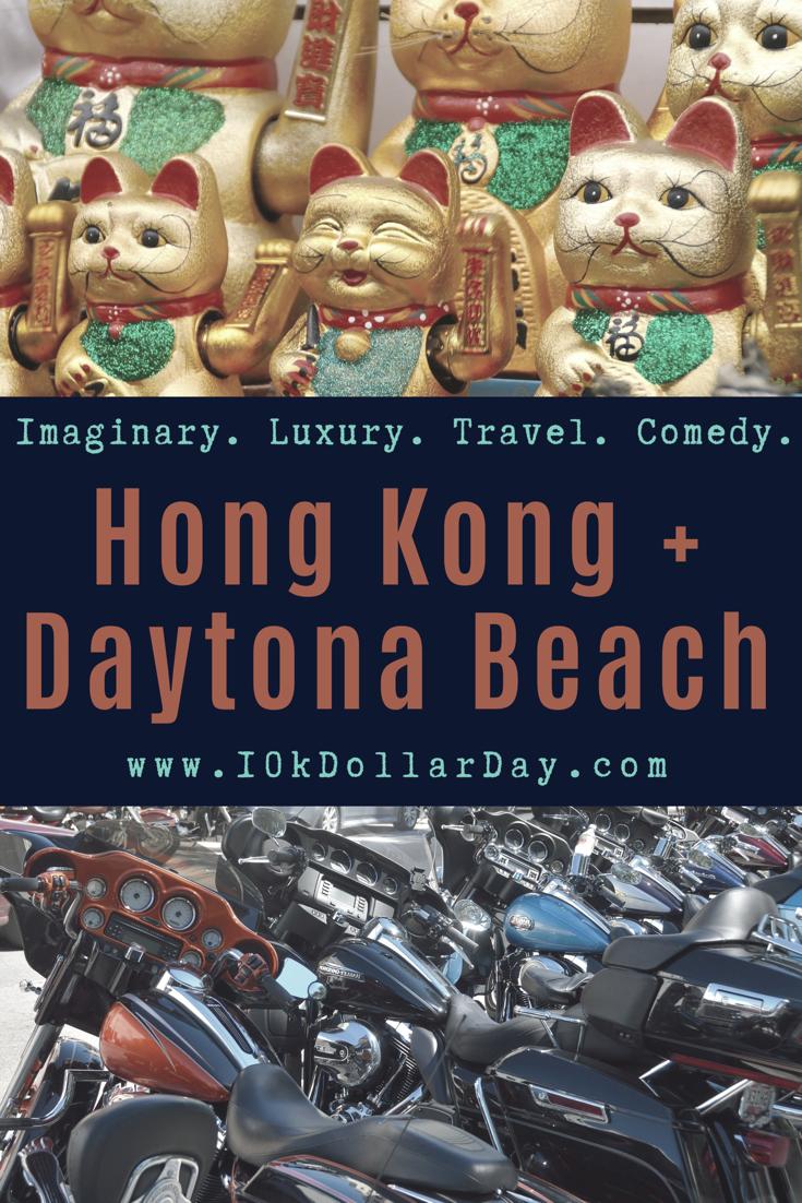 10K Dollar Day in Hong Kong + Daytona Beach