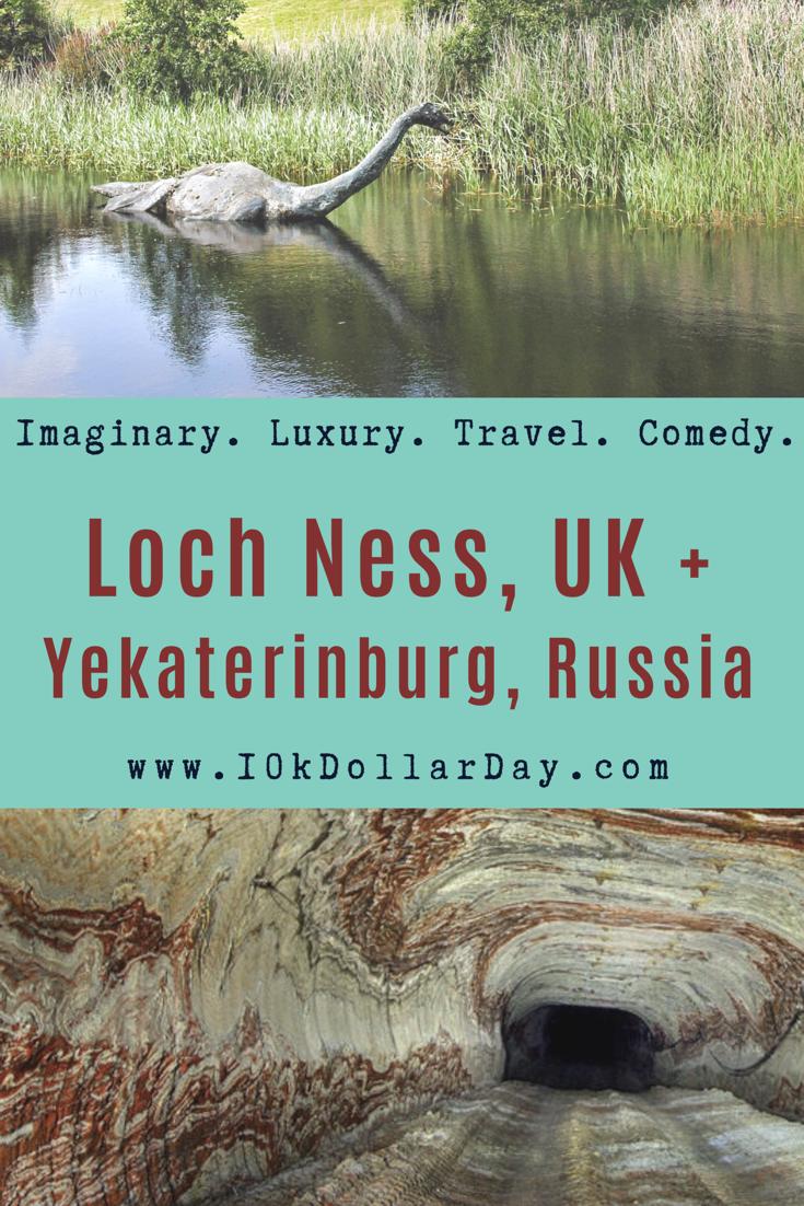 10K Dollar Day in Loch Ness, UK + Yekaterinburg, Russia