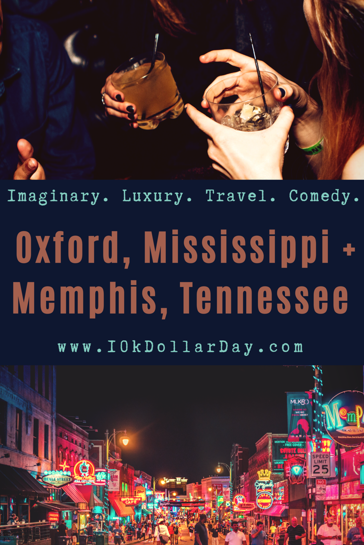10K Dollar Day in Oxford, Mississippi + Memphis, Tennessee