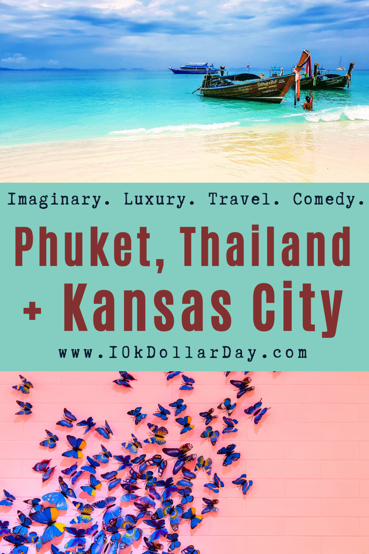 10K Dollar Day in Phuket, Thailand + Kansas City