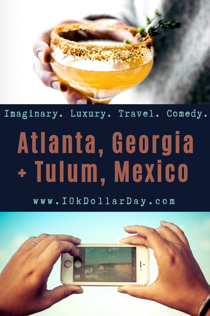 10K Dollar Day in Atlanta, Georgia + Tulum, Mexico