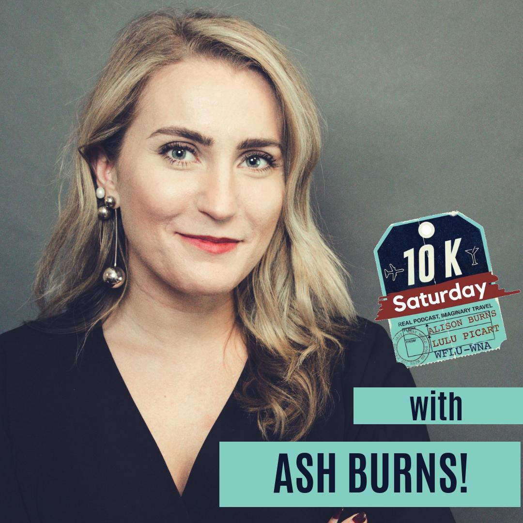 10K Saturday with Ash Burns!