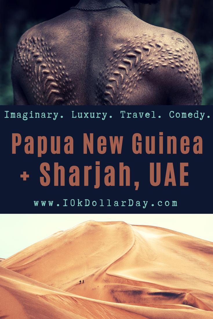 10K Dollar Day in Papua New Guinea + Sharjah, United Arab Emirates