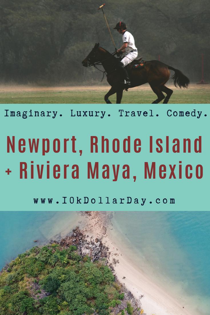 10K Dollar Day in Newport, Rhode Island + Riviera Maya, Mexico