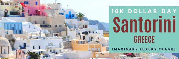 10K Dollar Day in Santorini, Greece
