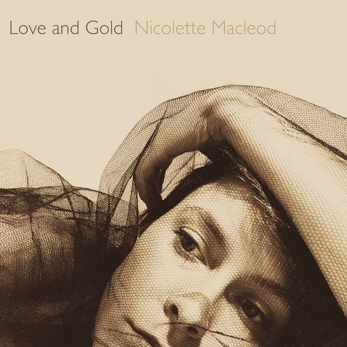 Nicolette MacLeod - Blood And Gold
