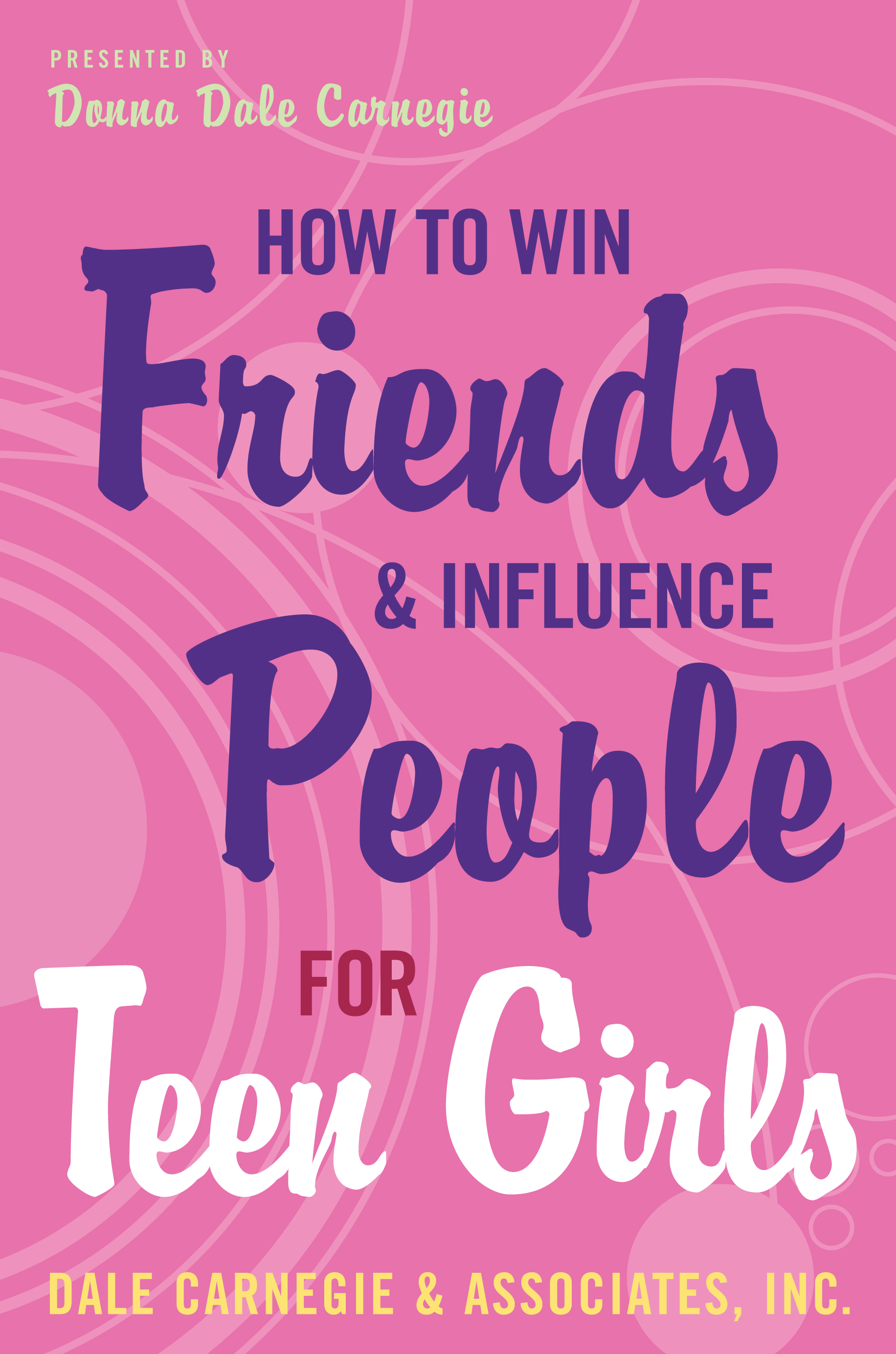 """2. """"How to win Friends and Influence People (For Teen Girls)"""" -"""