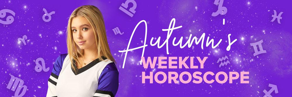 Autumn's-Weekly-Horoscope.jpg