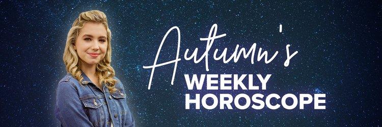 Autumn's-Weekly-Horoscope_NEW.jpg