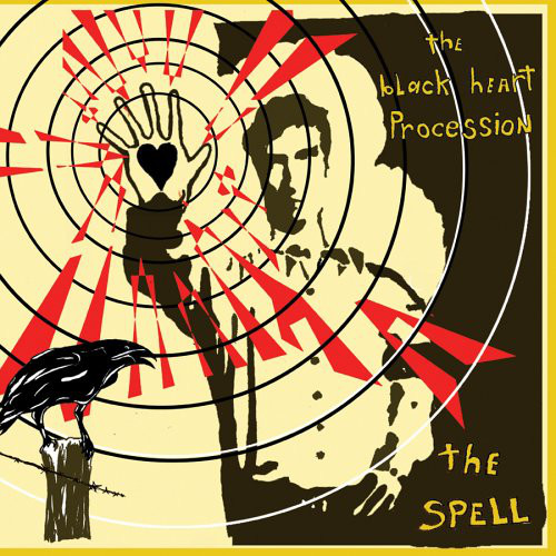 The Black Heart Procession album  The Spell  (2006)