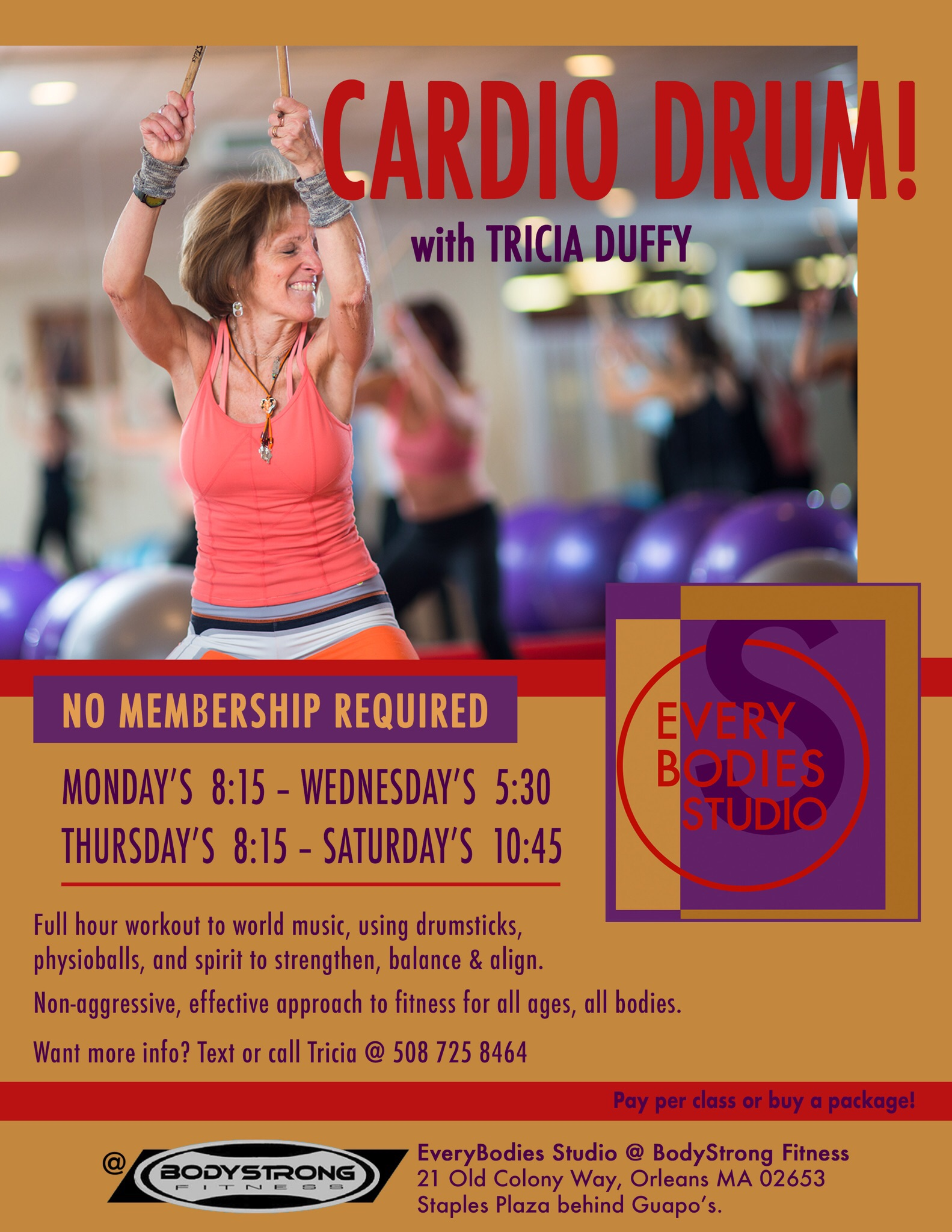 WED & SAT CARDIO DRUM CANCELLED FOR JULY & AUGUST MON & THURS 8:15 YEAR ROUND