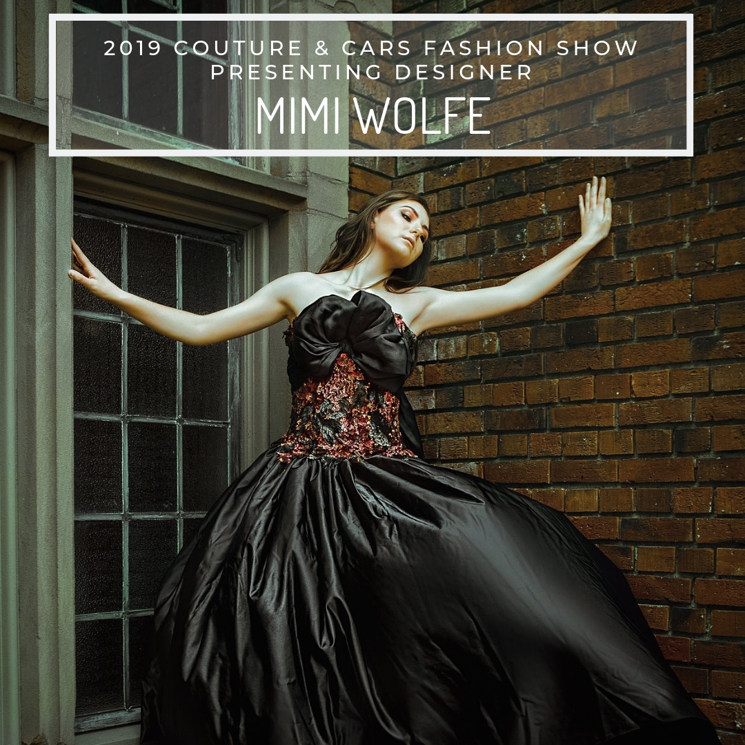 MIMI WOLFE - Classic fit with over-the-top detailing is the best way to describe the award winning designs from MiMi Wolfe. Self-taught from a very young age, MiMi also apprenticed with Taboo Couture in the Republic of Ireland before opening her own design studio there. Upon her return to the US, she continued quietly designing her fabric confections for private clients until moving to Seattle in 2014. Once in the creatively rich PNW, she started showing her creations to the public. After winning the 2017 Red Carpet Designer of the Year at the Ville Northwest Fashion Awards at Seattle Style Night, MiMi Wolfe took a year off to decide where to focus her energy and creativity. Now she's back with her largest and most detailed collection ever which is sure to wow audiences and clients alike.Website:https://www.mimiwolfe.comFacebook:@mimiwolfedesignsInstagram:@mimiwolfedesigns