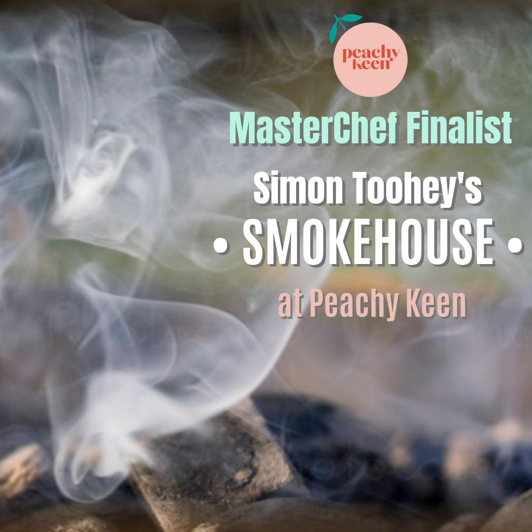 Simon Toohey's Smokehouse at Peachy Keen