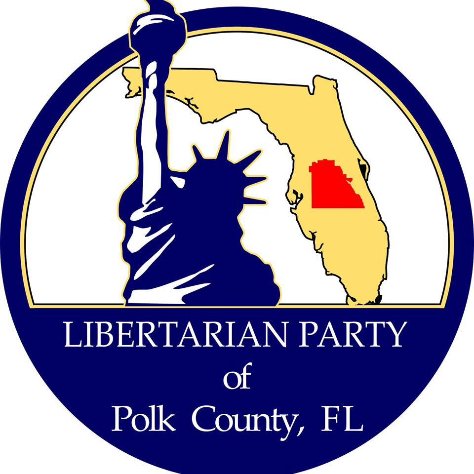 Mission: - To demonstrate the highest standards of leadership in Polk County, Florida through advocating Libertarian principles and engaging in voluntaryist efforts, in office and independently.