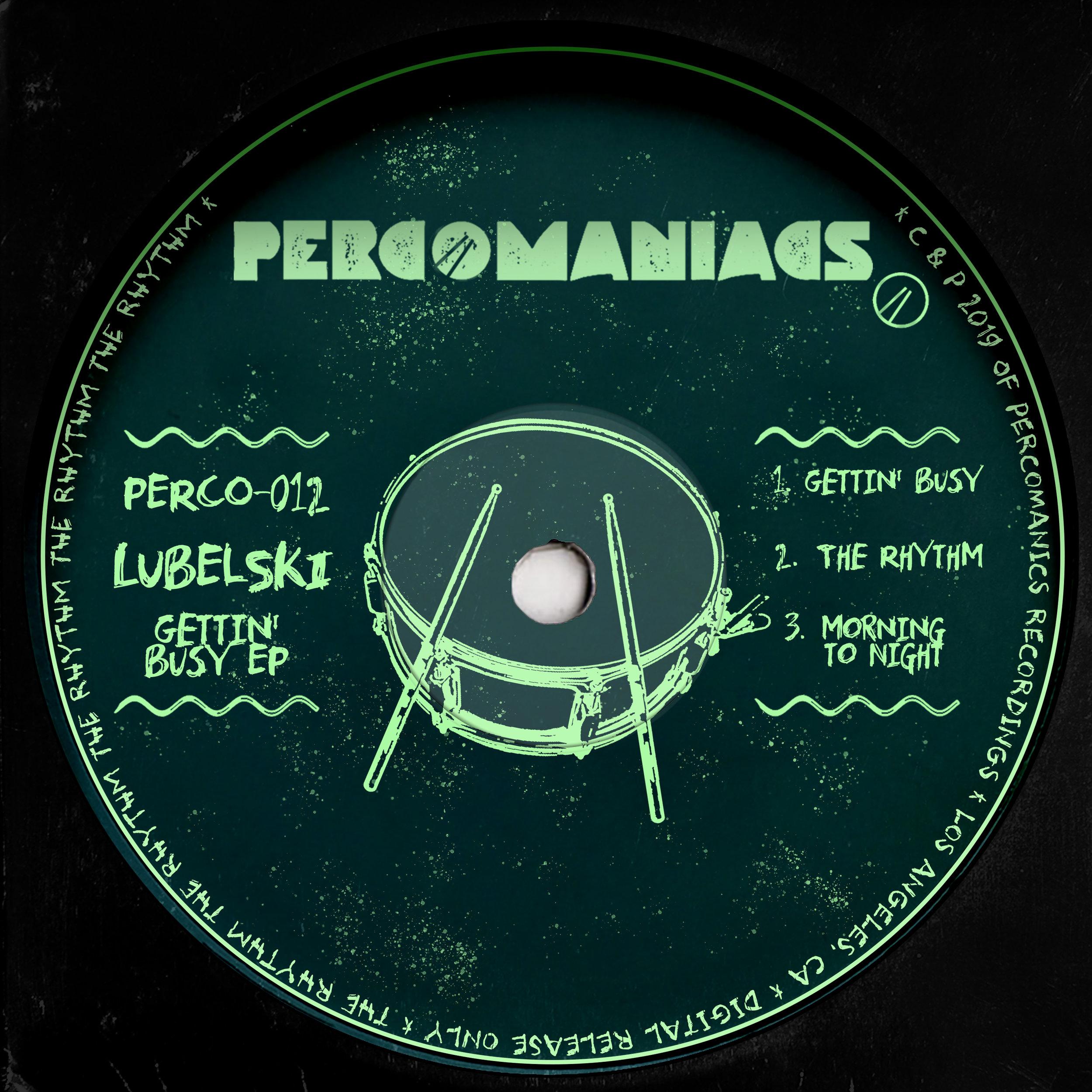 PERCO012 - LUBELSKI - GETTIN BUSY EP