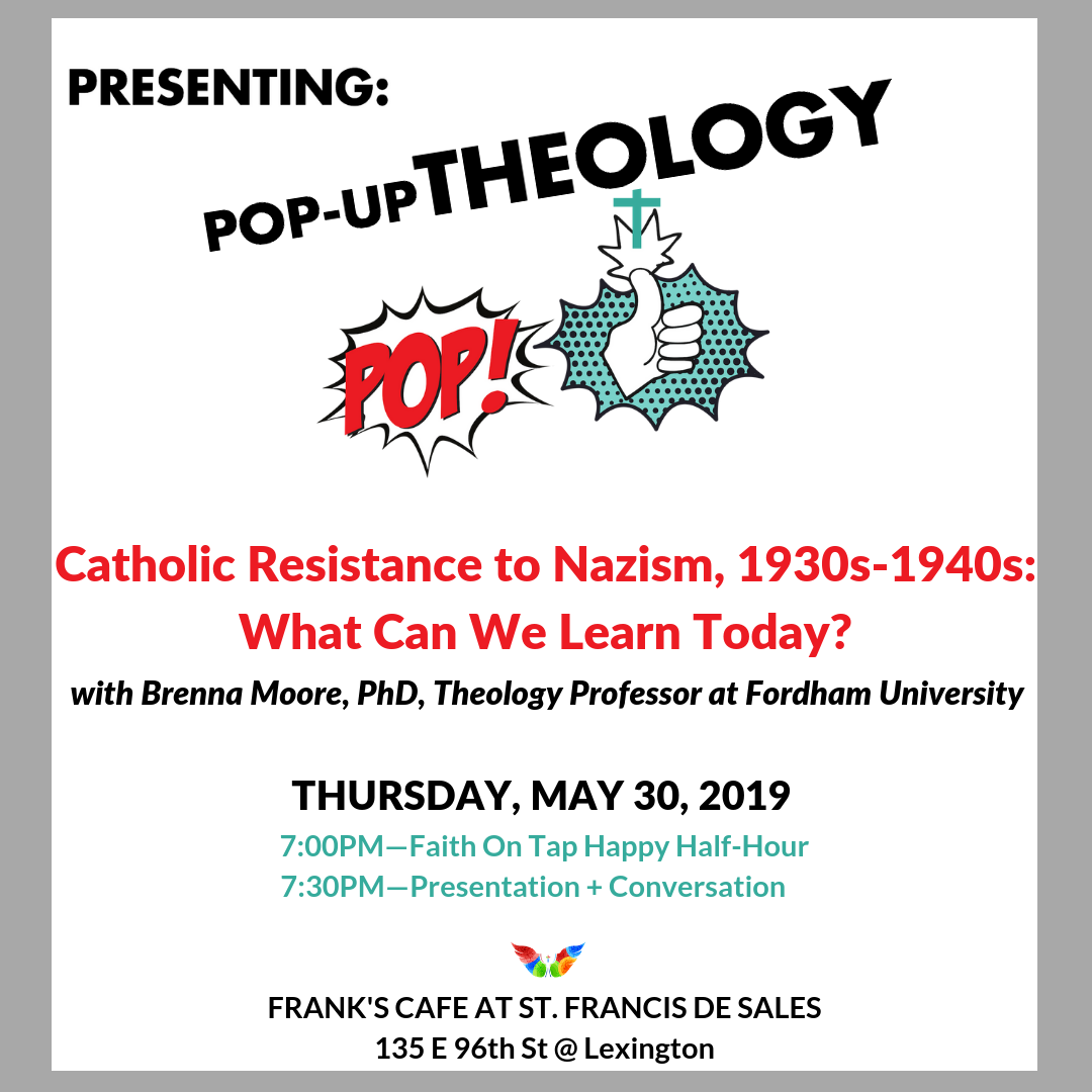 brenna-moore-fordham-theology-resistance-to-nazis-st-francis-de-sales-catholic-church-new-york.png