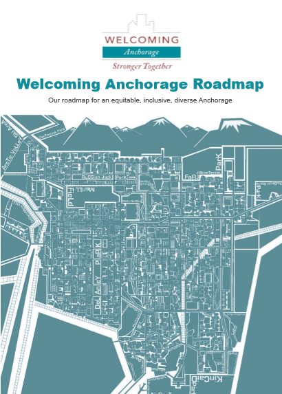 Welcoming Anchorage Roadmap