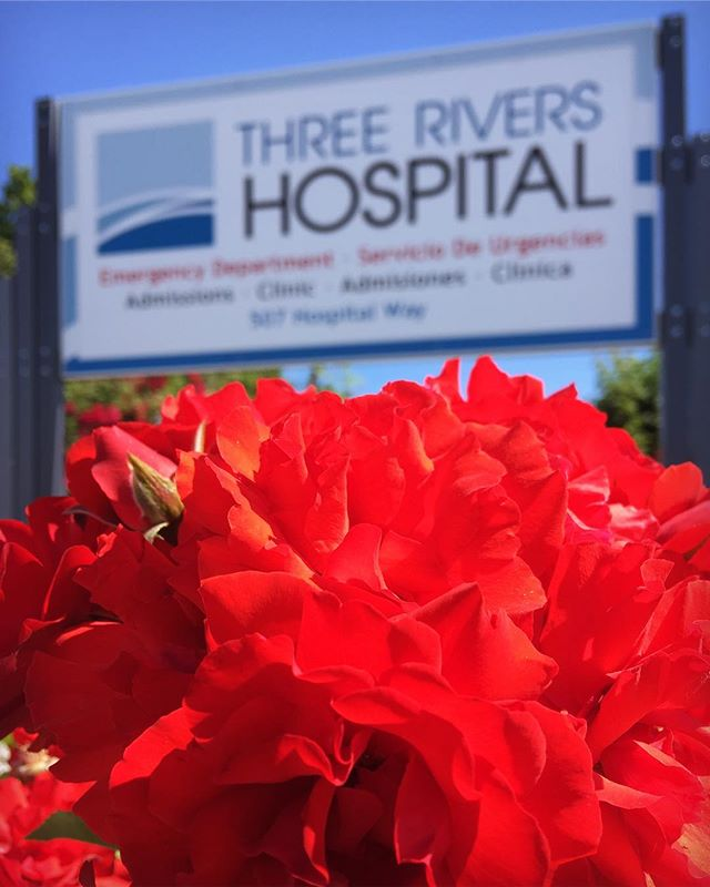 Roses are red. Signs are blue. Three Rivers Hospital is here for You.