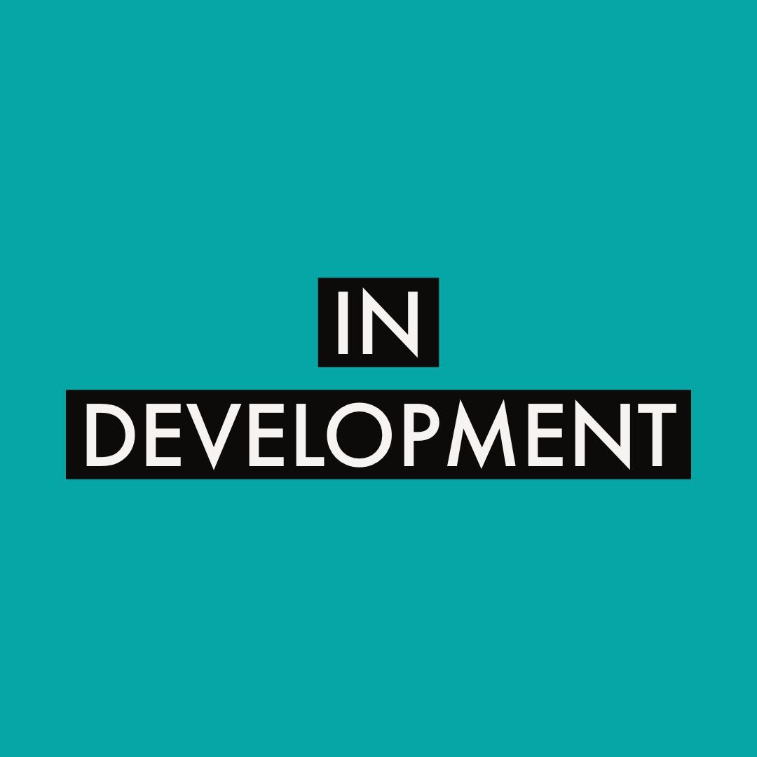 In Development.JPG