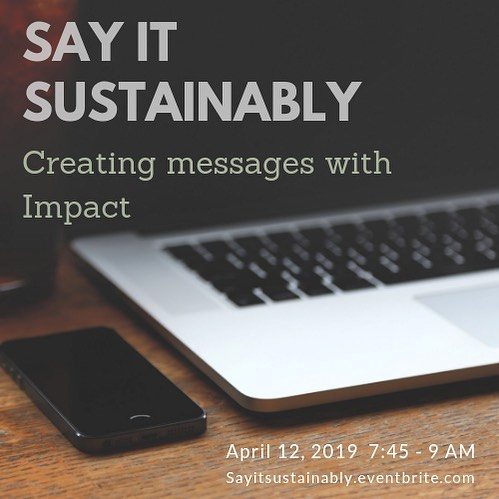 Join Barbara Haig and us while we explore crafting sustainability messages that have impact. Milwaukee event open to any creating messages, personally or professionally.  April 12, 2019 7:45-9AM. Registration is sayitsustainably.eventbrite.com  #wisconsinsustainability #messageswithimpact