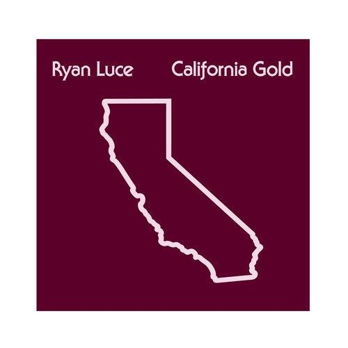 "Ryan Luce ""California Gold""- 2019"