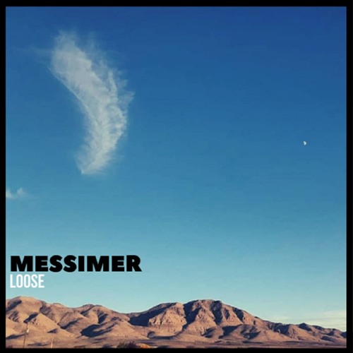 Loose by Messimer