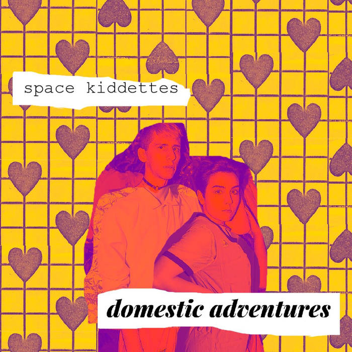 Domestic Adventures by Space Kiddettes