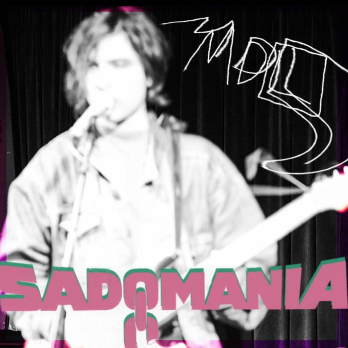 Sadomania EP by Matthew Danger Lippman