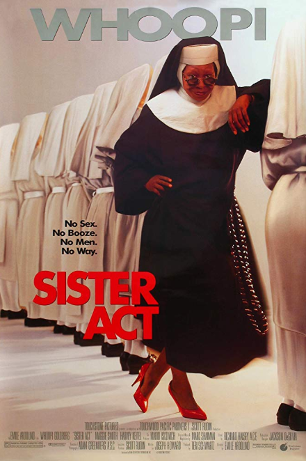 - Release date: May 29, 1992Directed by: Emile ArdolinoStarring: Whoopi Goldberg, Maggie Smith, Harvey KeitelBudget: $31 millionBox office: $231.6 million A witness to a mob crime is hidden as a nun in a traditional convent.