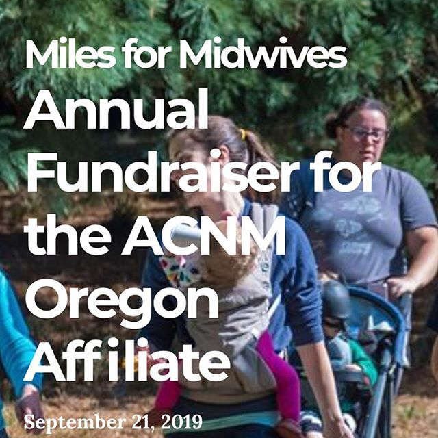 See you tomorrow!  Bring a pack of diapers to donate to Nurse Family Partnership :) There is a $5 Oregon State Park parking fee -annual passes are accepted. Race starts at 10 am at Champoeg State Park.  #midwivesmakeadifference #ORACNM #milesformidwives