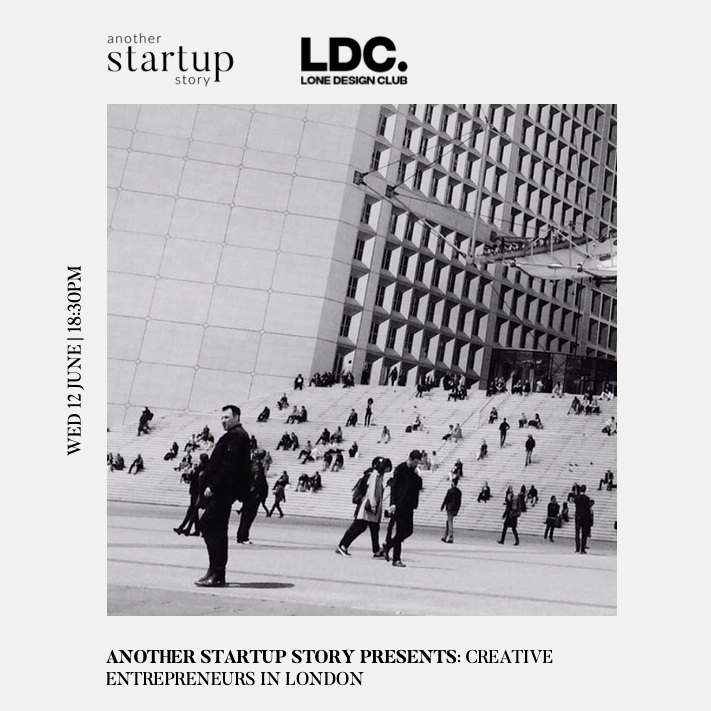 another startup story presents: Creative Entrepreneurs in London - June 2019