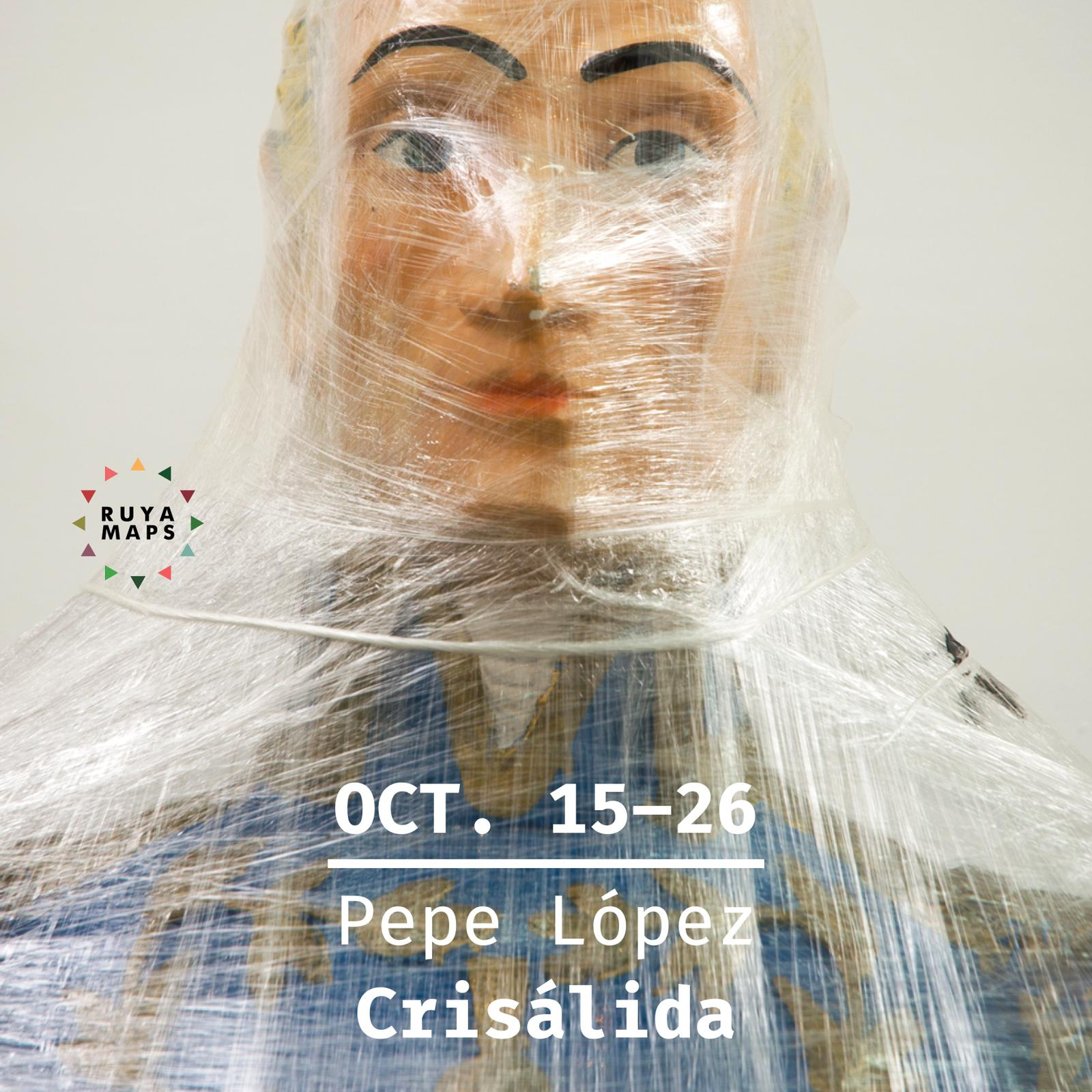 Pepe López: Crisalida - The Fitzrovia Chapel, London14 October – 26 October 2018RUYA MAPS' inaugural project will be an exhibition of work by Venezuelan artist Pepe López (b.1966).