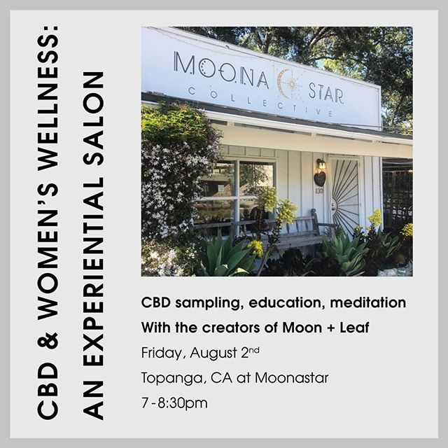 CBD & Women's Wellness: An Experiential Salon ✨⁠ LA Loves: We are so excited to partner with @moonastarcollective for this juicy evening of CBD sampling, education, embodiment practices, and getting real about periods⁠ Aug 2nd⁠ 7pm - 8:30pm⁠ Moona Star Topanga, CA⁠ ⁠✨⁠ Excited to make some magic together!⁠ Link for tickets in bio⁠ 👆🏼⁠ Or go to: moonastar.myshopify.com/collections/events⁠ ⁠.⁠ .⁠ .⁠ ⁠ ⁠ .⁠ .⁠ .⁠ #selflove #selfcare #loveyourselfup #ritual #dailyritual #intuition #naturalhealing #herbalhealing #moonandleaf #cbd #cbdhealth #cbdwomenshealth #womenshealth #femcare #femalefounders #womensempowerment #naturalcycles #femtech