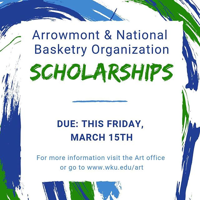 #wkuart juniors and seniors! Apply now for a scholarship for a summer workshop for Arrowmont or the NBO conference @ WKU. @arrowmont_school @nationalbasketryorganization