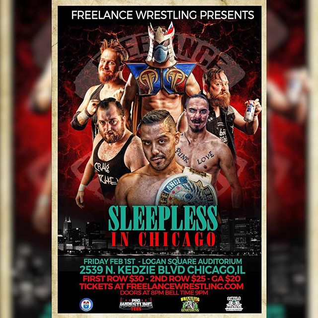 "Freelance Wrestling is back to the Logan Square Auditorium for ""Sleepless in Chicago""  Featuring the debut of @tylerbateman666  Friday February 1st, 2019 2539 N. Kedzie Blvd. Chicago, IL Doors 8:00 Show 9:00  Tickets available now at FreelanceWrestling.com"