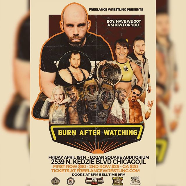 "Freelance Wrestling is in action next at the Logan Square Auditorium for ""Burn After Watching""  Featuring @Joey Ryan  Nick Gage Shazza McKenzie  Friday April 19th, 2019 Doors 8:00 Show 9:00  Tickets available now at FreelanceWrestling.com"