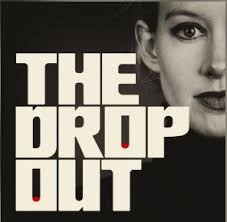 The Dropout - Topics: investigation into Elizabeth Holmes and the Theranos scandal