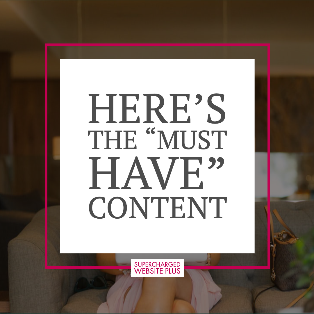 Here's My Must Have Content - Supercharged Website Plus