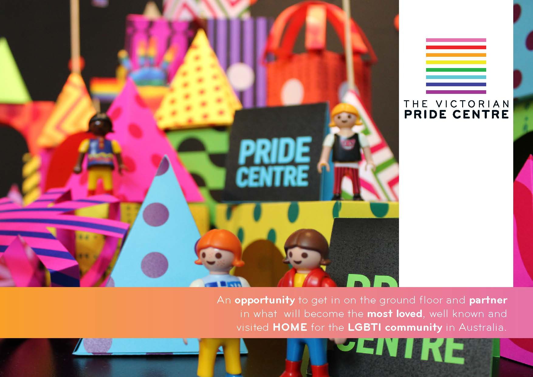 Writing and design for Victorian Pride Centre funding.