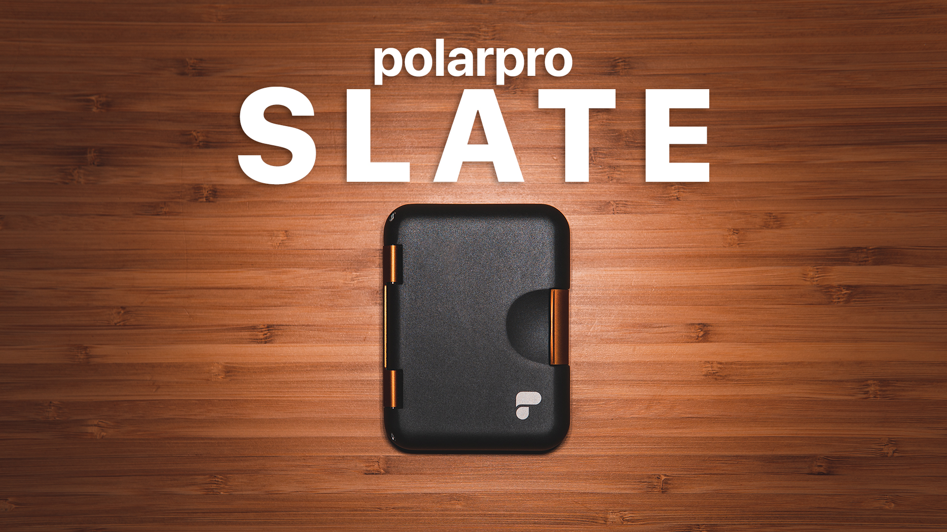 Introducing The ULTIMATE Protection & Organization: PolarPro Slate
