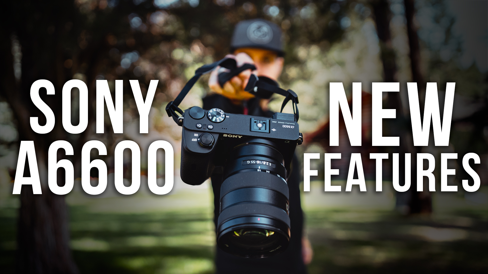 Sony a6600 // 5 NEW FEATURES [vs. a6400 & a6500]
