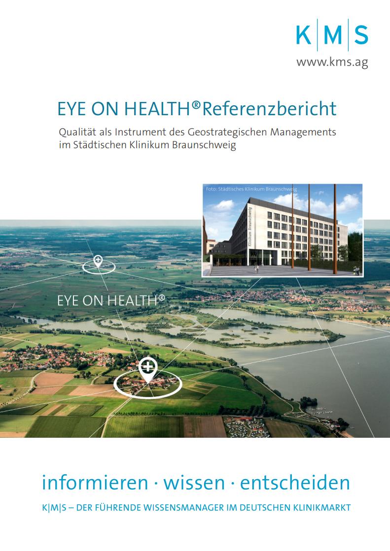 K|M|S | EYE ON HEALTH® Referenzbericht | Städtisches Klinikum Braunschweig