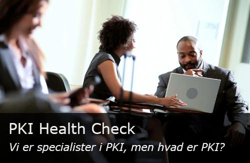 PKI Health Check.jpg