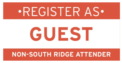 """If you do not attend South Ridge and would like to register to attend The Global Leadership Summit 2019 at this site, please click on the box above. Please make sure that you answer the question for """"Church/Organization Information"""" for your own organization and not for the host church. See below for registration dates & deadlines."""