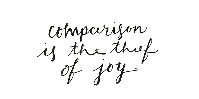 Comparison-is-the-thief-of-joy-sized.png