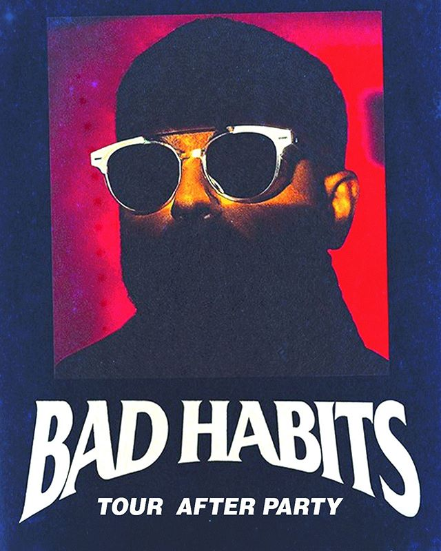 "Next Friday, the official ""Bad Habits"" concert after party with @nav and friends."