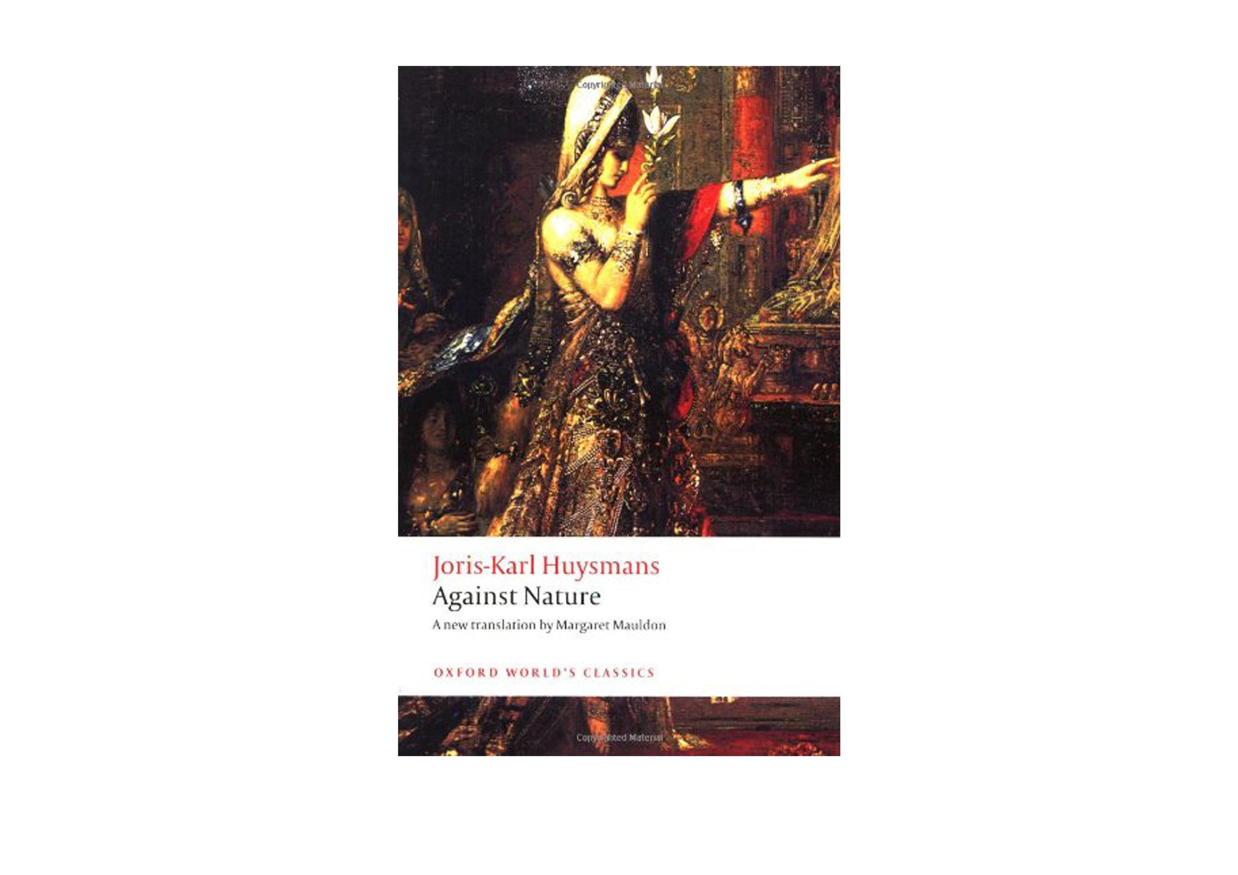 Against Nature  by Joris-Karl Huysmans
