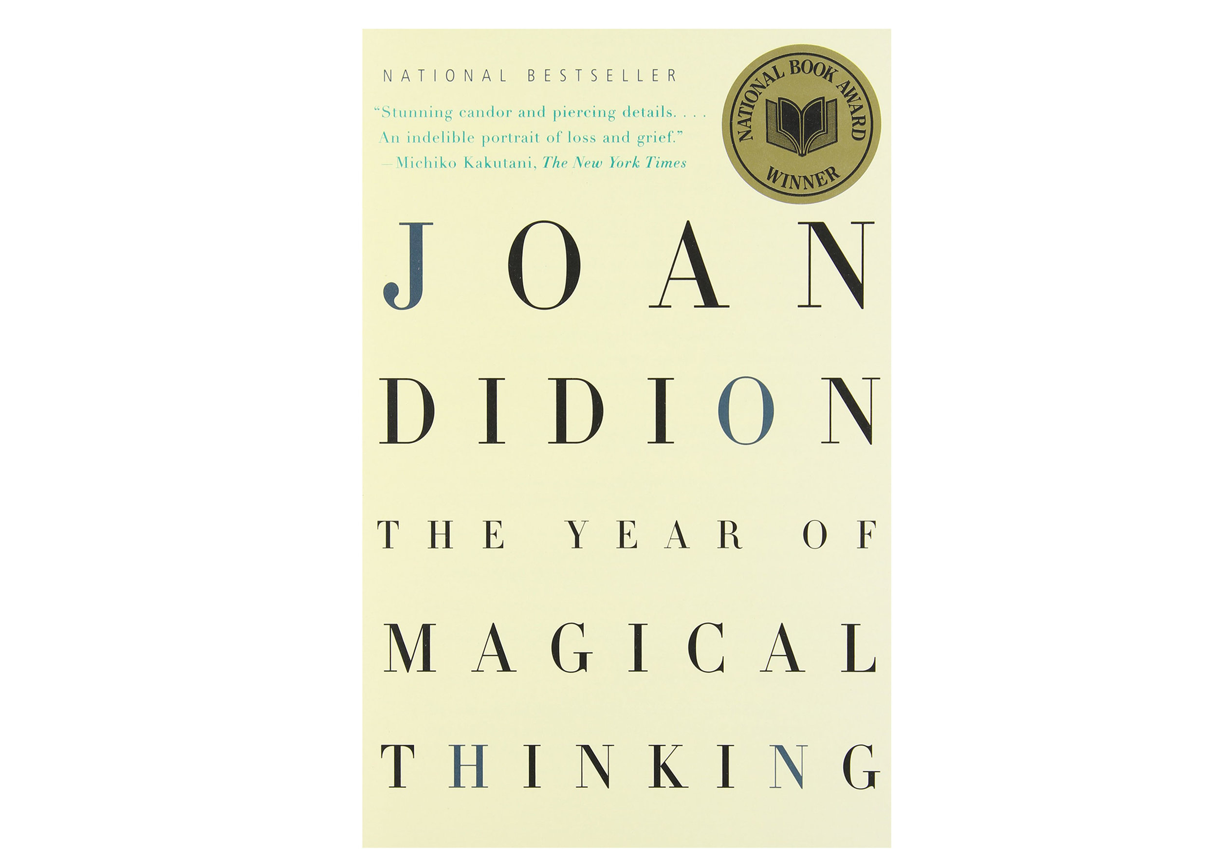 A year of magical thinking  by Joan Didion